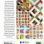 3 Times The Charm Book 2: 21 Irresistible Options for Using Charm Packs! From Barbara Groves & Mary Jacobson of Me and My Sister Designs