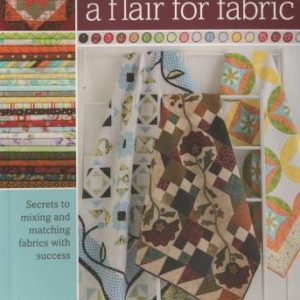 A Flair For Fabric from Martingale
