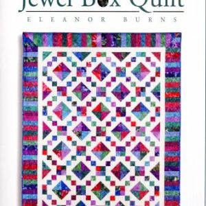 Jewel Box Quilt: Quilt in a Day by Eleanor Burns
