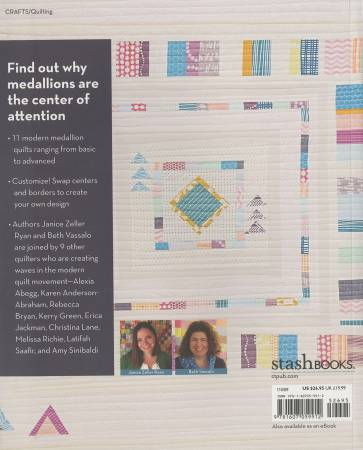 Modern Medallion Workbook: 11 Designers Share Quilt Projects to Make, Mix & Match by Janice Zeller Ryan and Beth Vassalo