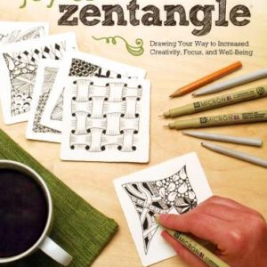 Joy of Zentangle: Drawing Your Way to Increased Creativity, Focus, and Well-Being from Design Originals