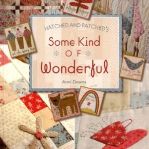 Some Kind of Wonderful by Anni Downs of Hatched and Patched