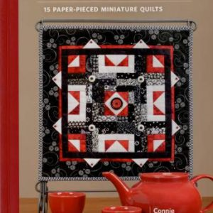 Little Gems: 15 Paper-Pieced Miniature Quilts by Connie Kauffman