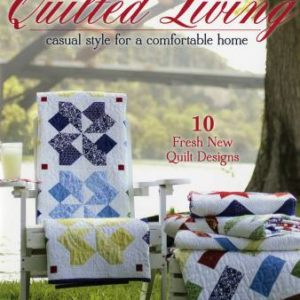 Quilted living: casual style for a comfortable home by Gerri Robinson of Planted Seed Designs