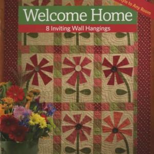 Welcome Home: 8 Inviting Wall Hangings from Martingale