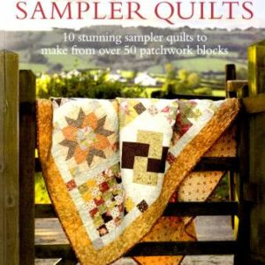 Jelly Roll Sampler Quilts: 10 Stunning Sampler Quilts to Make From Over 50 Patchwork Blocks by Pam & Nicky Lintott